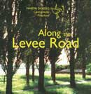 along-the-levee-road